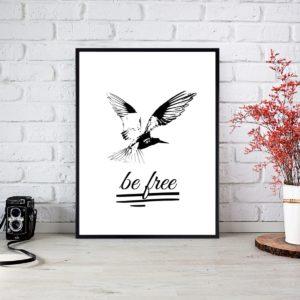 "Plakat ""Be free"""
